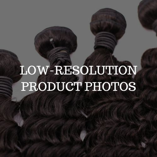 Low Resolution Product Photos